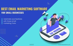 Read more about the article Best Email Marketing Software for Small Business in 2021